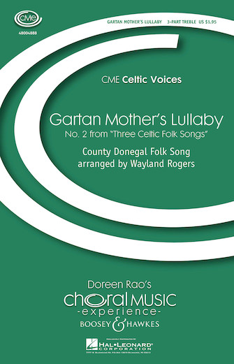 Gartan Mother's Lullaby : SSA : Wayland Rogers : Sheet Music : 48004888 : 073999587487