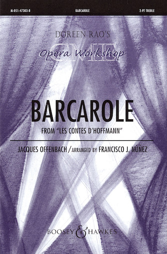 Barcarole : 2-Part : Francisco J. Nunez : Jacques Offenbach : Sheet Music : 48004981 : 073999049817