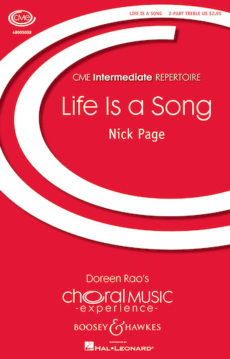 Life Is a Song : 2-Part : Nick Page : Nick Page : Sheet Music : 48005008 : 073999050080