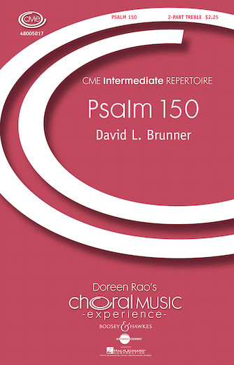 Psalm 150 : 2-Part : David L. Brunner : David L. Brunner : Sheet Music : 48005017 : 073999666885