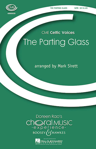 The Parting Glass : SATB : Mark Sirett : Sheet Music : 48005020 : 073999089196