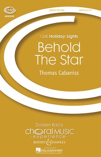 Behold the Star : SATB : Thomas Cabaniss : Thomas Cabaniss : Sheet Music : 48005038 : 073999886955