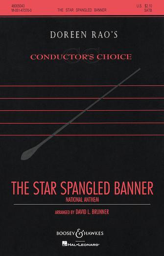 The Star-Spangled Banner : SATB divisi : David L. Brunner : Francis Scott Key : Sheet Music : 48005043 : 073999688061