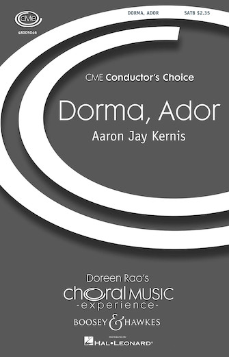 Dorma, Ador : SATB divisi : Aaron Jay Kernis : Aaron Jay Kernis : Sheet Music : 48005046 : 073999550412
