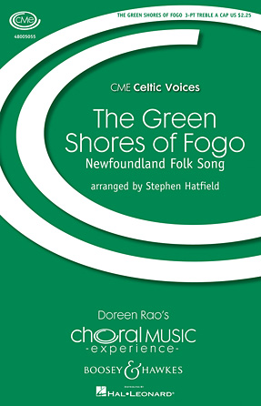 The Green Shores of Fogo : SSA : Stephen Hatfield : Sheet Music : 48005055 : 073999913255