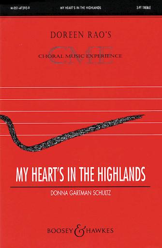 My Heart's in the Highlands : SSA : Donna Gartman Schultz : Donna Gartman Schultz : Sheet Music : 48005063 : 073999285482