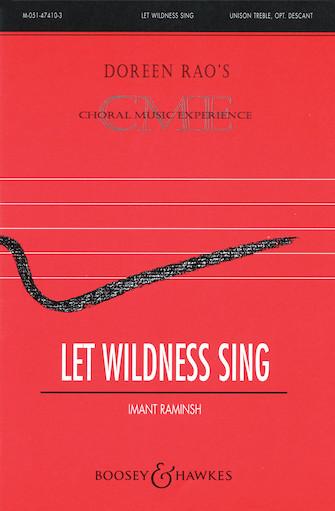Let Wildness Sing : Unison : Imant Raminsh : Sheet Music : 48005081 : 073999050813