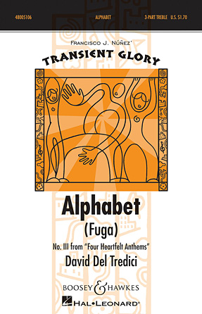 Alphabet (Fuga) : SSA : David Del Tredici : David Del Tredici : Sheet Music : 48005106 : 073999267716