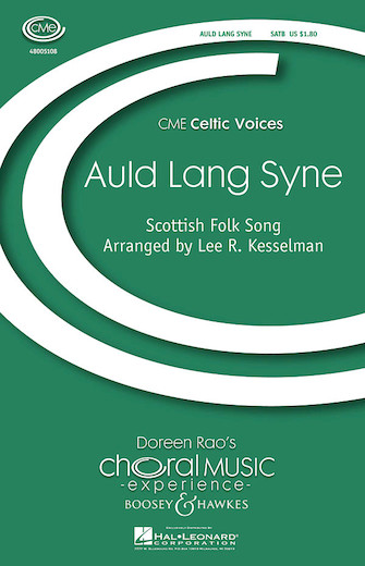 Auld Lang Syne : SATB : Lee Kesselman : Lee Kesselman : Sheet Music : 48005108 : 073999935561