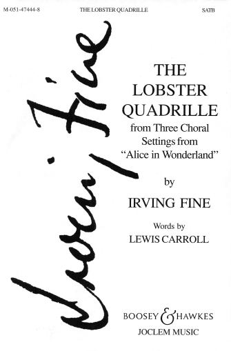 Lobster Quadrille : SATB : Irving Fine : Sheet Music : 48005112 : 073999287684
