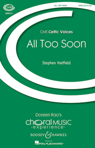 All Too Soon : SATB : Stephen Hatfield : Sheet Music : 48005171 : 073999615593