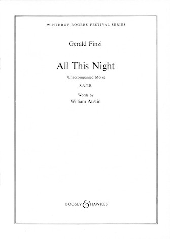 All This Night : SATB divisi : Gerald Finzi : Sheet Music : 48009714 : 073999717518