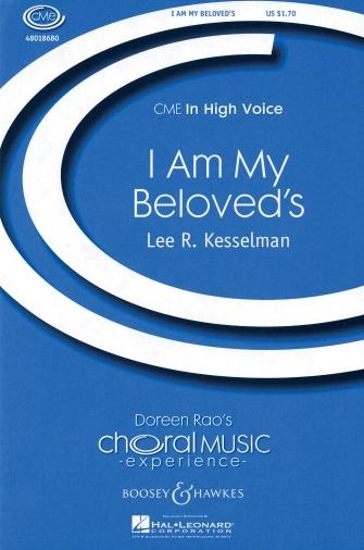 I Am My Beloved's : SA : Lee Kesselman : Sheet Music : 48018680 : 073999984316 : 0634089870