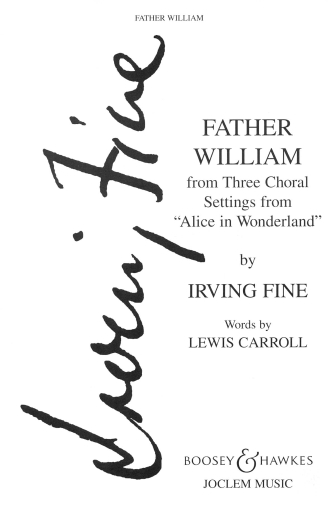 Father William : TTBB : Irving Fine : Sheet Music : 48018701 : 073999915891