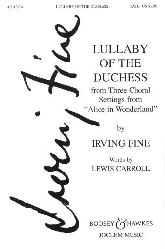 Lullaby of the Duchess : SATB : Irving Fine : Sheet Music : 48018704 : 073999187045