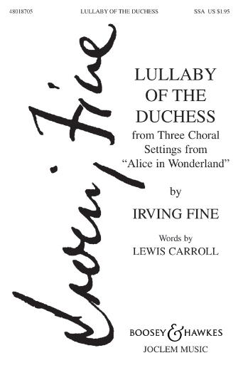Lullaby of the Duchess : SSA : Irving Fine : Sheet Music : 48018705 : 073999897616