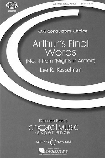 Arthur's Final Words : SATB : Lee Kesselman : Lee Kesselman : Sheet Music : 48018707 : 073999187076