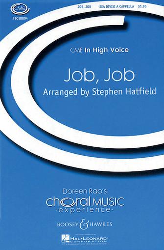 Job, Job : SSA : Stephen Hatfield : Sheet Music : 48018804 : 073999652819
