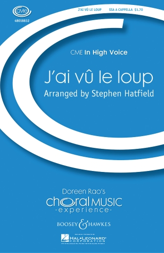 J'ai Cu Le Loup : SSA : Stephen Hatfield : Sheet Music : 48018832 : 073999539967