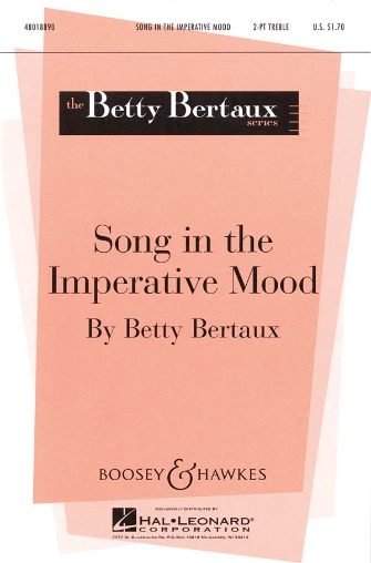 Song in the Imperative Mood : 2-Part : Betty Bertaux : Sheet Music : 48018890 : 073999976991