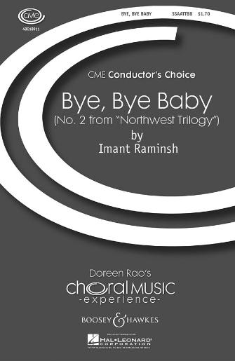 Bye, Bye Baby : SATB : Imant Raminsh : Sheet Music : 48018911 : 073999340181