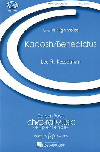 Kadosh/Benedictus : SSA : Lee Kesselman : Sheet Music : 48018972 : 073999639889