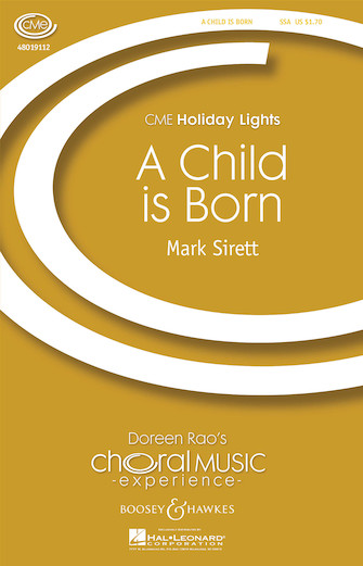 A Child Is Born : SSA : Mark Sirett : Mark Sirett : 48019112 : 884088039257