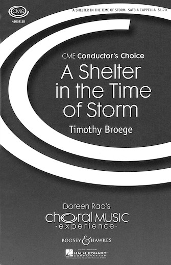 A Shelter in the Time of Storm : SATB : Timothy Broege : Timothy Broege : Sheet Music : 48019118 : 884088040055