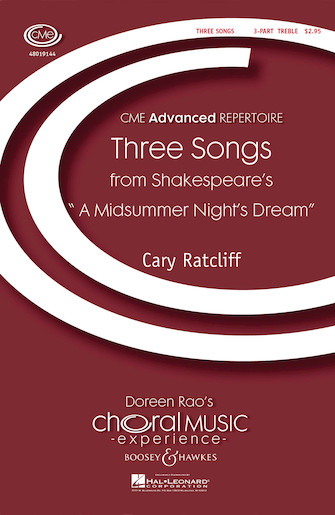 Three Songs from Shakespeare's A Midsummer Night's Dream : SSA : Cary Ratcliff : Sheet Music : 48019144 : 884088057800