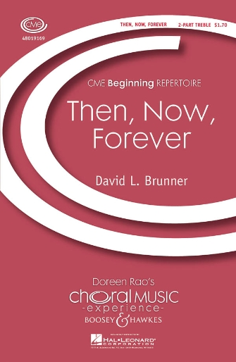 Then, Now, Forever : 2-Part : David L. Brunner : Sheet Music : 48019169 : 884088071936
