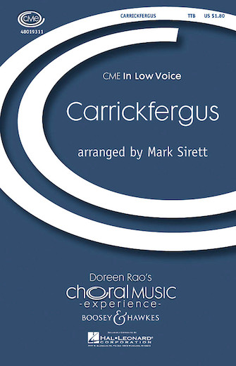 Carrickfergus : TTB : Mark Sirett : Sheet Music : 48019311 : 884088107215