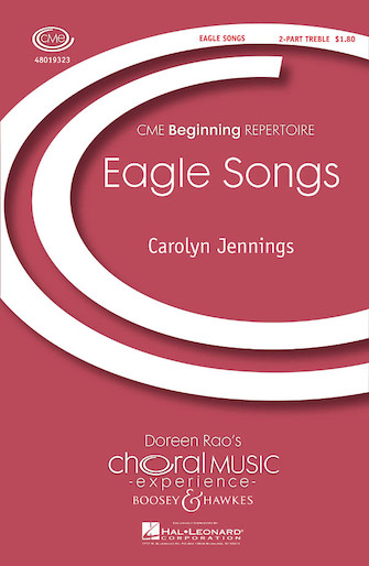 Eagle Songs : 2-Part : Carolyn Jennings : Sheet Music : 48019323 : 884088110673