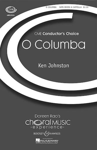 O Columba : SATB divisi : Ken Johnston : Ken Johnston : Sheet Music : 48019324 : 884088110697