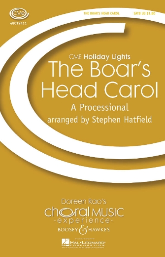 Boar's Head Carol : SATB : Stephen Hatfield :  1 CD : 48019411 : 884088133702