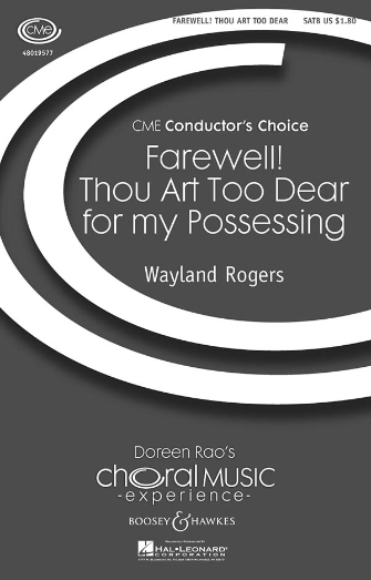 Farewell! Thou Art Too Dear for My Possessing : SATB : Wayland Rogers : Wayland Rogers : Sheet Music : 48019577 : 884088161378