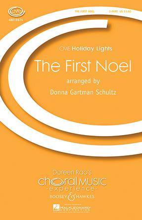 The First Noel : SA : Donna Gartman Schultz : Sheet Music : 48019674 : 884088205041