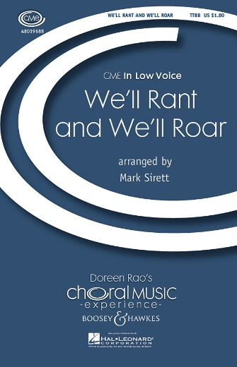 We'll Rant and We'll Roar : TTBB : Mark Sirett : Sheet Music : 48019688 : 884088208783