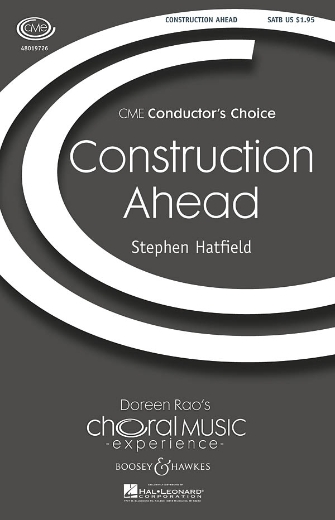 Construction Ahead : SATB : Stephen Hatfield : Stephen Hatfield : Sheet Music : 48019726 : 884088221003