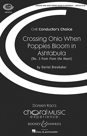 Crossing Ohio When Poppies Bloom in Ashtabula : SATB : Daniel Brewbaker : Daniel Brewbaker : Sheet Music : 48019753 : 884088240592