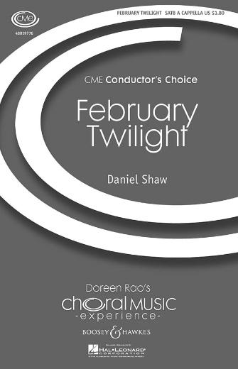 February Twilight : SATB : Daniel Shaw : Daniel Shaw : Sheet Music : 48019776 : 884088240943