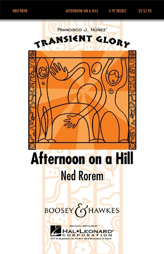 Afternoon on a Hill : 2-Part : Ned Rorem : Ned Rorem : Sheet Music : 48019858 : 884088273248