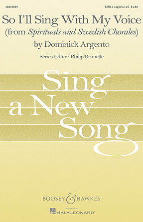 So I'll Sing with My Voice : SATB : Dominick Argento : Dominick Argento : Sheet Music : 48019899 : 884088278984