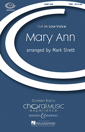 Mary Ann : TTBB : Mark Sirett : Sheet Music : 48019915 : 884088282462
