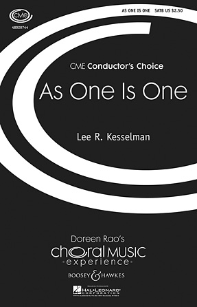 As One Is One : SATB : Lee Kesselman : Lee Kesselman : Sheet Music : 48020744 : 884088432621