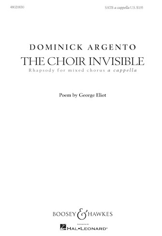 The Choir Invisible : SATB : Dominick Argento : Dominick Argento : Sheet Music : 48020830 : 884088492779 : 1423476832