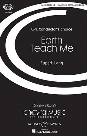 Earth Teach Me : SSAATTBB : Rupert Lang : Rupert Lang : Sheet Music : 48020858 : 884088502164