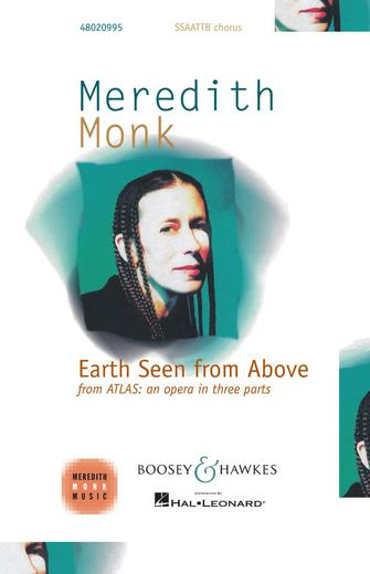 Earth As Seen From Above : SATB : Meredith Monk : Meredith Monk : Sheet Music : 48020995 : 884088549633 : 1617804096