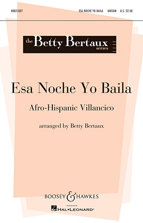 Esa Noche Yo Baila : 2-Part : Betty Bertaux : Sheet Music : 48021027 : 884088561338