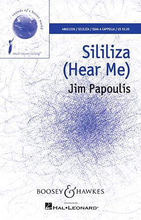 Sililiza (Hear Me) : SSAA : Jim Papoulis : Jim Papoulis : Sheet Music : 48021226 : 884088638641