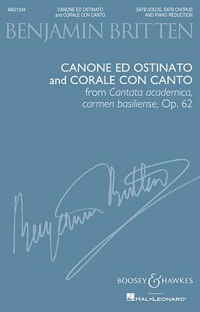 Canone ed Ostinato and Corale con Canto : SATB : Benjamin Britten : Benjamin Britten : Sheet Music : 48021234 : 884088642037 : 1458423549